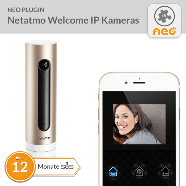 NEO Plugin Netatmo Welcome IP Kameras